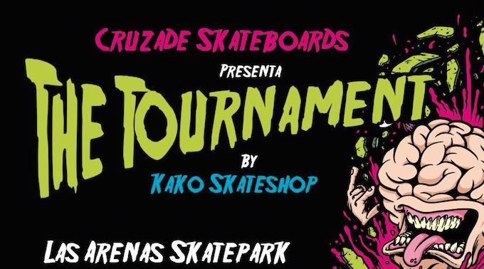 The Tournament 2017 X Kako Skateshop y Cruzade