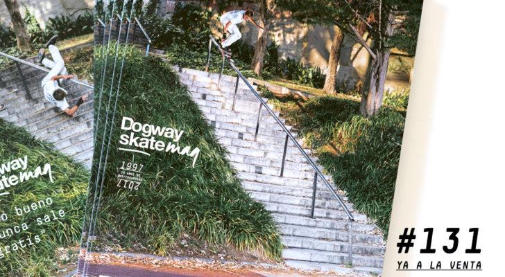 Dogway #131 ¡Ya a la venta!
