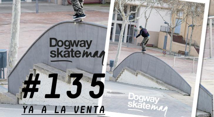 Dogway #135 ¡Ya a la venta!