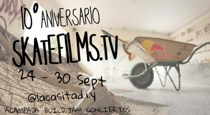 10º aniversario Skatefilms en La Casita DIY