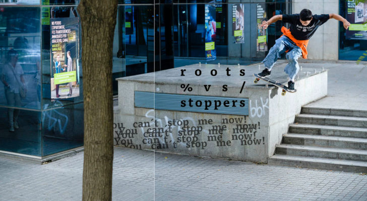 «You Can´t Stop Me Now», un clip con Roots patinando skate stoppers