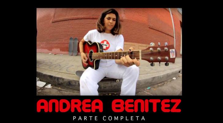 Parte completa de Andrea Benítez x Bones Bearings