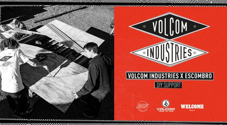 Volcom Industries y el nuevo módulo del Escombro DIY