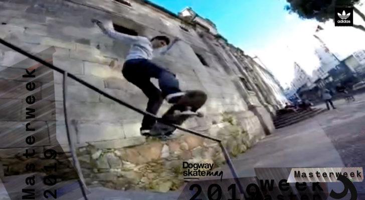 Nacho Santalla. Masterweek 2019 x adidas Skateboarding