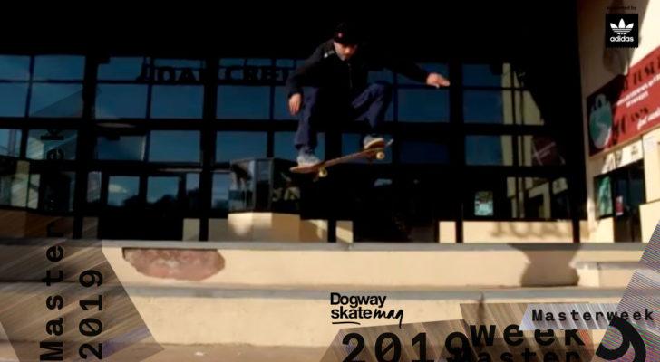 Ayoub Elmrabet. Masterweek 2019 x adidas Skateboarding