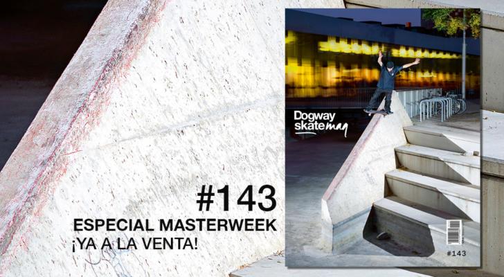 Dogway 143. Especial Masterweek 2019 ¡Ya a la venta!