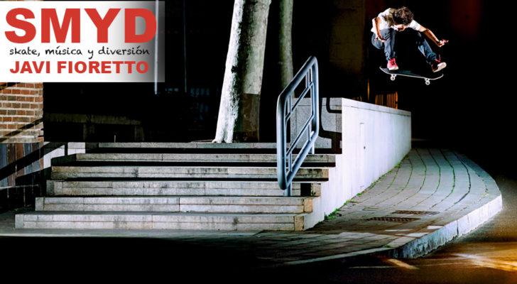 SMYD. Skate, Música y Diversión con Javi Fioretto