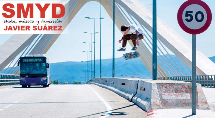 SMYD. Skate, Música y Diversión con Javier Suárez
