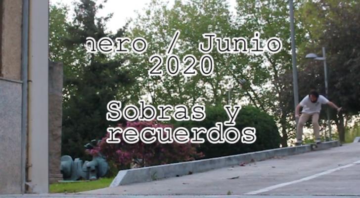 Enero / Junio 2020 (sobras y recuerdos