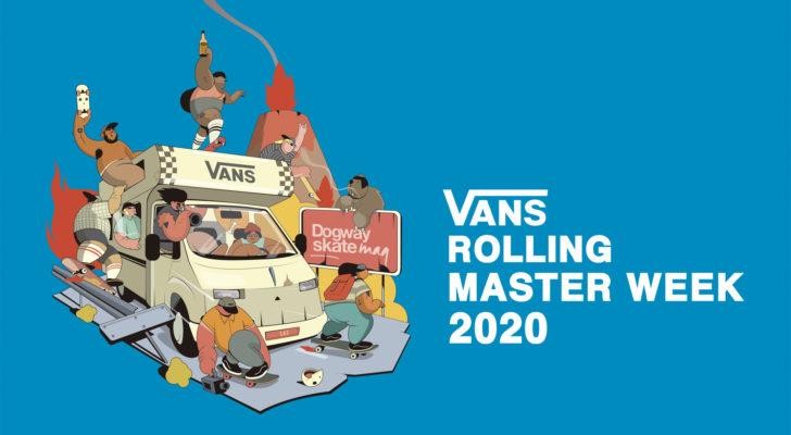 Participa en el Vans Rolling Masterweek 2020