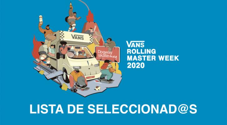 Seleccionad@s para el Vans Rolling Masterweek 2020