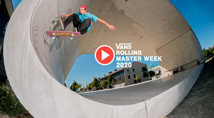 Vídeo del Vans Rolling Masterweek 2020