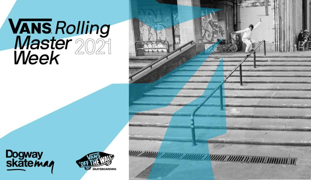 Participa en el Vans Rolling Masterweek 2021