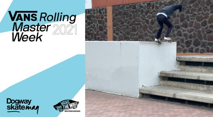 Orlando Quintero. Vans Rolling Masterweek 2021