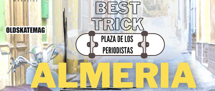 Premier y best trick «+40 Or Die» en Almería