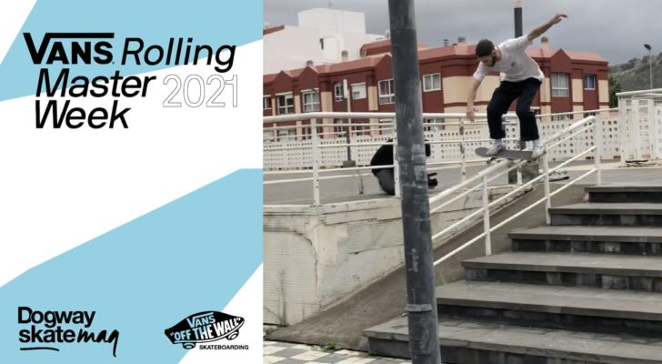 Nacho Marini. Vans Rolling Masterweek 2021