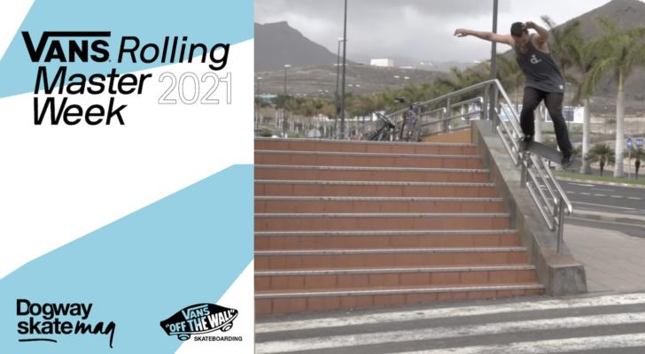 Alejandro Gil. Vans Rolling Masterweek 2021
