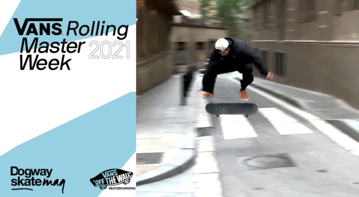 Miguel Ruiz. Vans Rolling Masterweek 2021