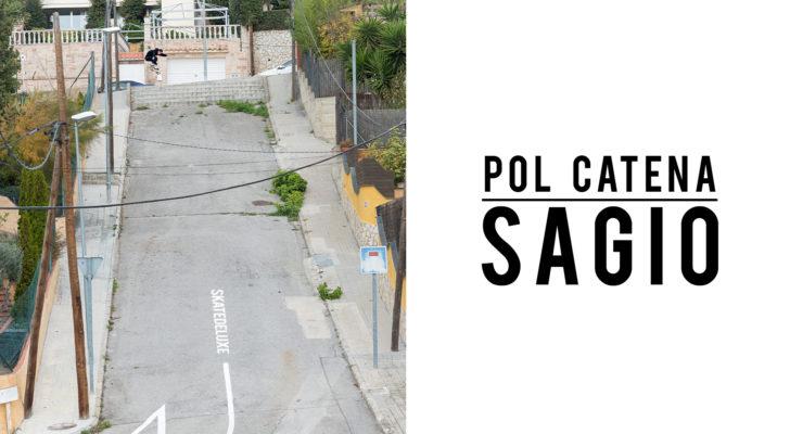 Sagio, la nueva parte completa de Pol Catena x skatedeluxe