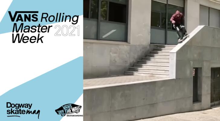 Andrés Caballero. Vans Rolling Masterweek 2021