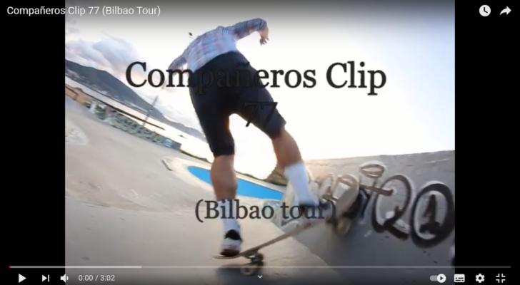 Compañeros Clip 77 (Bilbao tour)