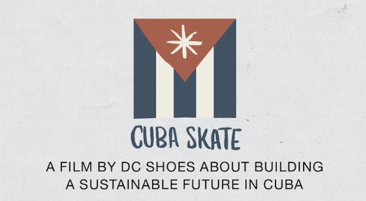 Cuba Skate x DC. Premier en Barcelona del documental (y más)